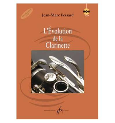 L'évolution de la clarinette, livre+CD 2014 ed. Bi...
