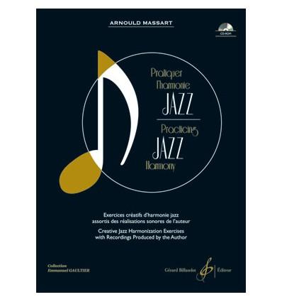 Pratiquer l'harmonie jazz, Exercices créatifs d'ha...