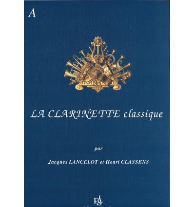 La Clarinette classique Vol.A