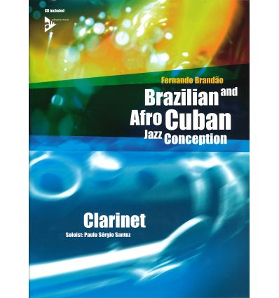 Brazilian & Afrocuban Jazz Conception. Clarinet + ...
