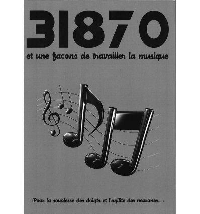 31870 et une façons de travailler la musique (gamm...