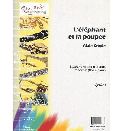 L'éléphant et la poupée (sax alto ou tén. & piano)...