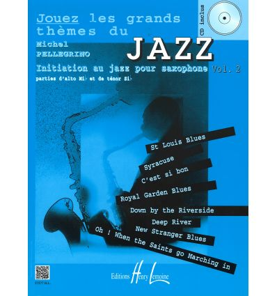 Jouez les grands thèmes du jazz Vol.2