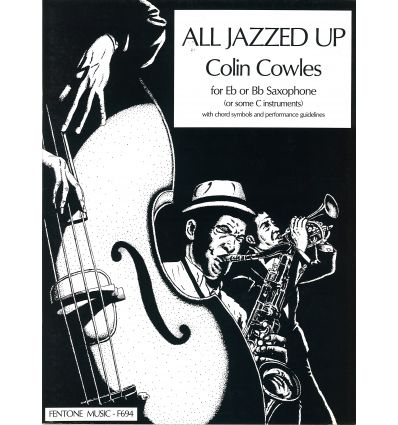 All jazzed up, for Eb or Bb sax + chords. classic ...