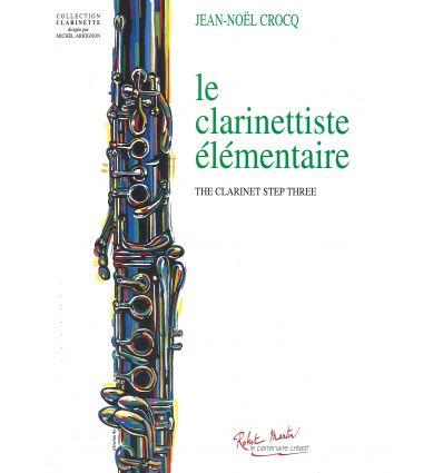 Le clarinettiste élémentaire (Méthode de clarinett...