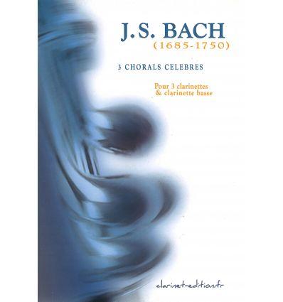 3 Chorals célèbres (4 cl.: 3 sib et basse)