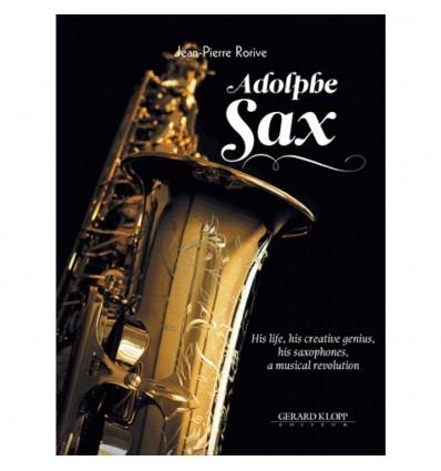 Adolphe Sax: book 33x25 cm, 225 p. ENGL. ED. His l...