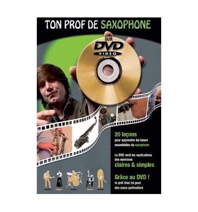 Ton prof de saxophone avec DVD inclus