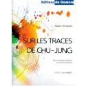 Sur les traces de Chu-Jung