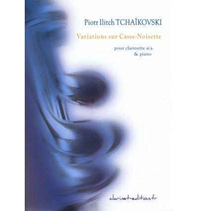 Variations sur Casse Noisette (3 cl et cl basse) = Tchaikows...