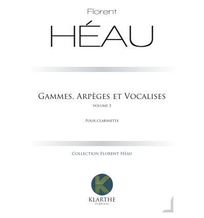Gammes, Arpèges et Vocalises - Vol 3