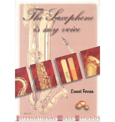 The saxophone is my voice (trad. en anglais par J....
