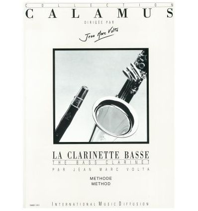 La clarinette basse: Methode (Fr./Angl.) + Tablatu...