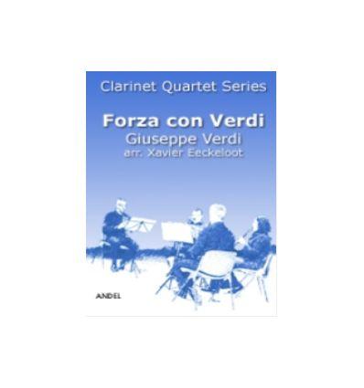 Forza con Verdi (4 clar.: 3 sib & basse) La Forza ...