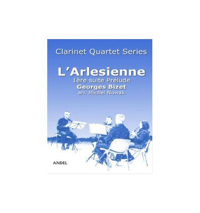 Prelude de l'Arlesienne, arr. pour quatuor de clar...