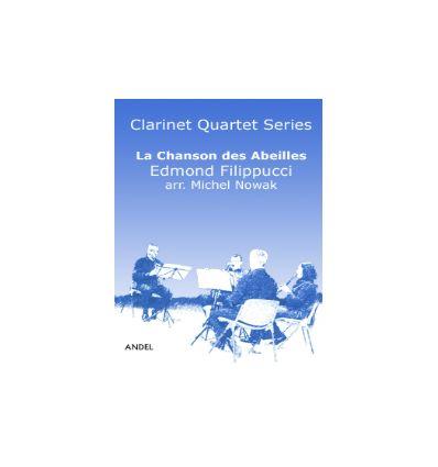 La Chanson des Abeilles, arr. quatuor de clarinett...
