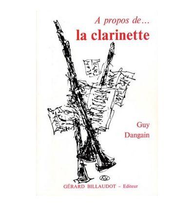 A Propos De La Clarinette