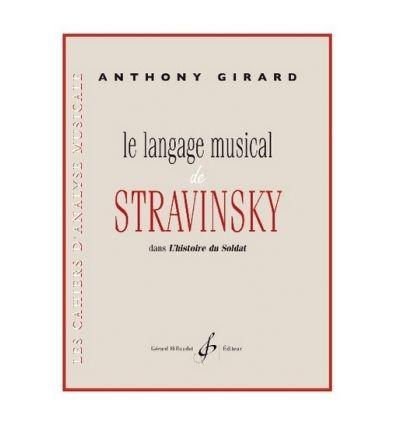 """Le langage musical de Stravinsky dans """"L'Histoire du Soldat"""""""