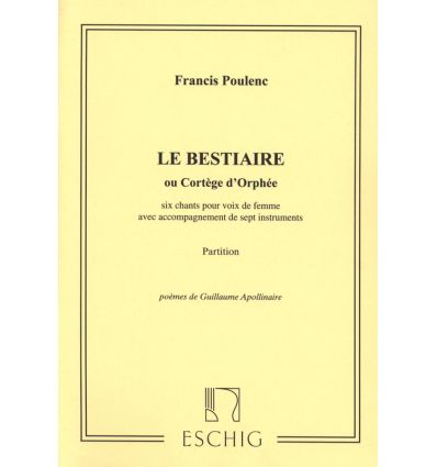 Bestiaire ou Cortège d'Orphée: partition chant sol...