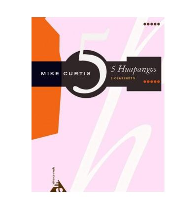 5 Huapangos (version 2 cl. sib,2005) 1. Santa Cruz...