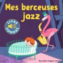 Mes berceuses de jazz