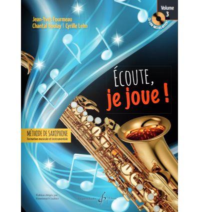 Ecoute je joue ! Vol.3 - Saxophone