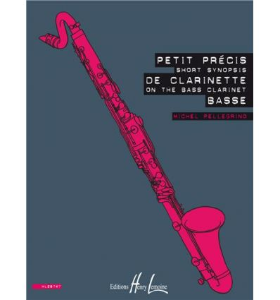 Petit précis de clarinette basse - Short synopsis on the bass clarinet