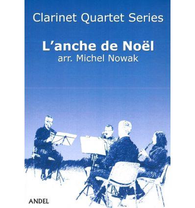 L'anche de Noël (4 clarinettes : 3 sib et basse) D...