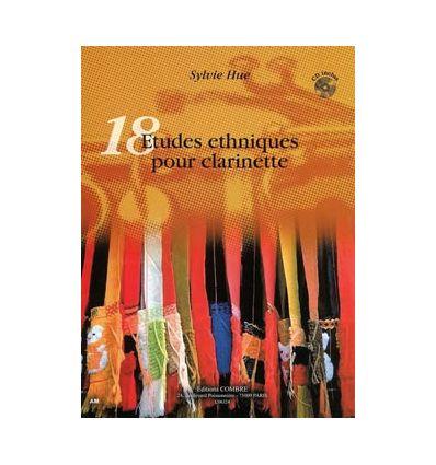 18 Etudes ethniques (élém. à moyen) Afrique, Amériques, Asie, Europe de l'Est,... +CD (S.Hue,cl.)