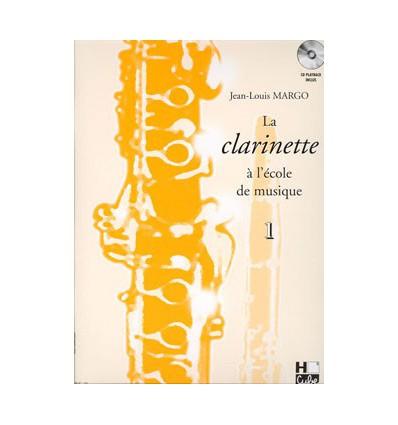 La clarinette à l'école de musique Vol.1 version en Si bémol