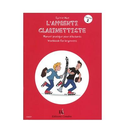 L'Apprenti clarinettiste Vol.2 Manuel pratique pour débutant