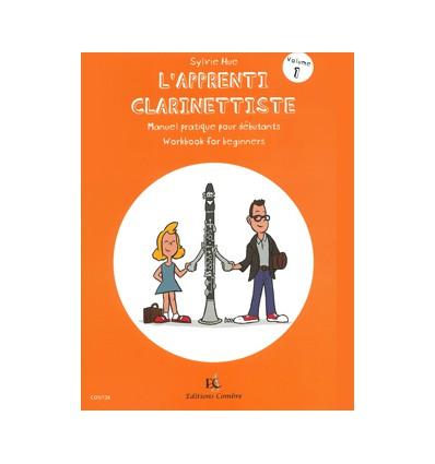L'Apprenti clarinettiste Vol.1 Manuel pratique pour débutant