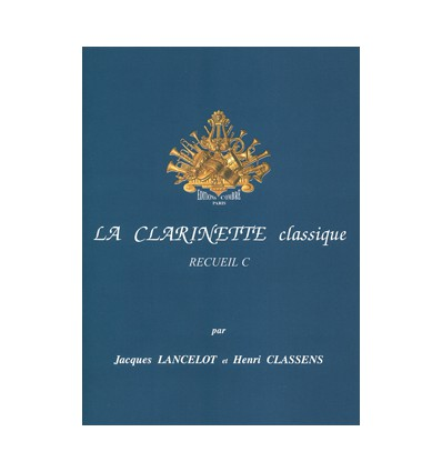 La Clarinette classique Vol.C