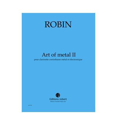 Art of metal II pour clarinette contrebasse métal et électronique. Créé en 2007 par Alain Billard Score, publ. 2007 P2