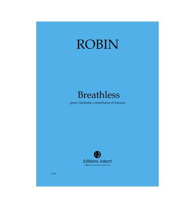 Breathless, duo clar. contrebasse et basson, publ. 2011. Score A3