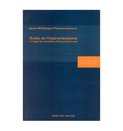 Guide de l'instrumentation à l'usage des ensembles d'instruments à vent (étendue,timbres,techn.,...) PP